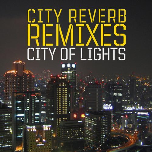 Album Art - City Of Lights (The Remixes)