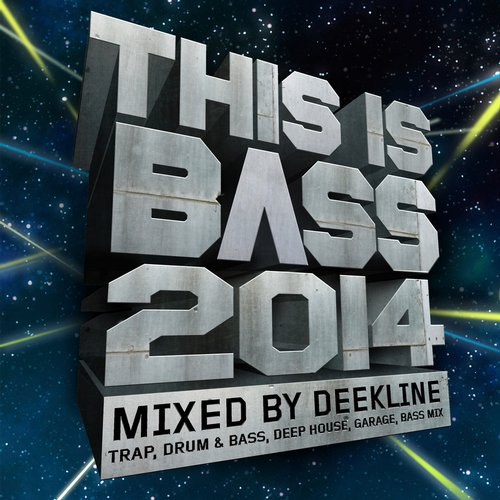 This Is Bass 2014 - Mixed By Deekline (Trap, Drum & Bass, Deep House, Garage, Bass Mix) Album Art