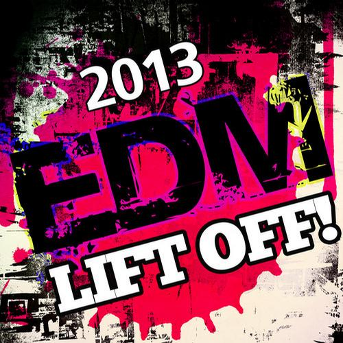 Album Art - 2013 EDM Lift Off!
