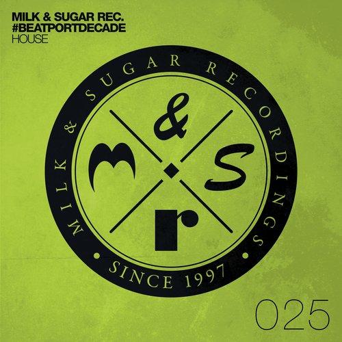 Album Art - Milk & Sugar #BeatportDecade House