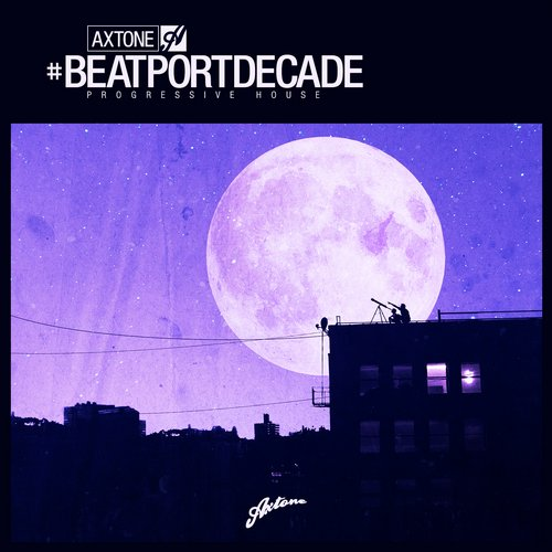 Album Art - Axtone Records #BeatportDecade Progressive House