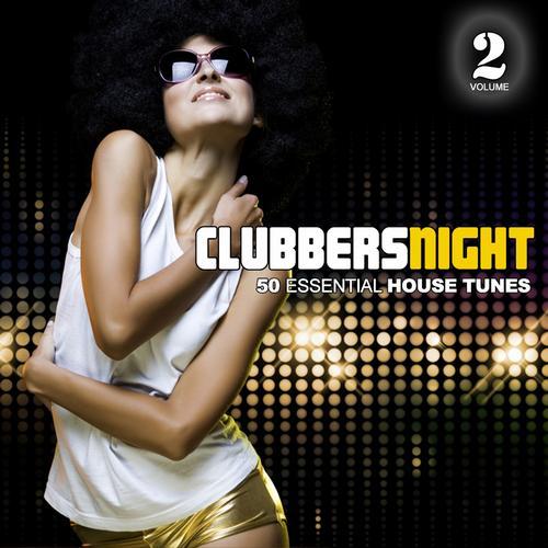 Album Art - Clubbers Night, Vol. 2 - 50 Essential House Tunes