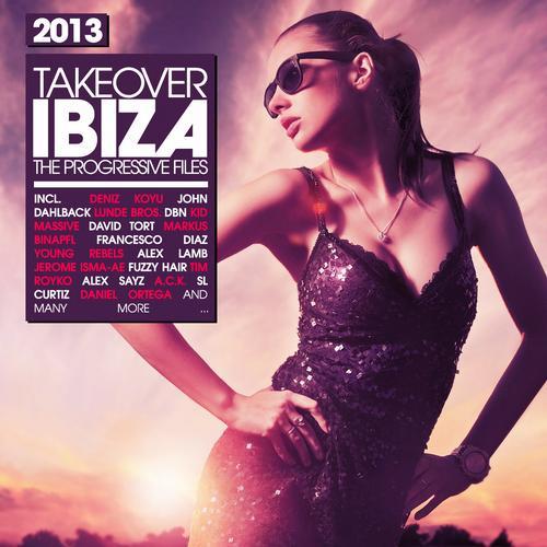 Album Art - Takeover IBIZA 2013 - The Progressive Files