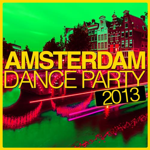 Album Art - Amsterdam Dance Party 2013