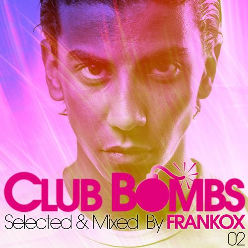 Album Art - CLUB BOMBS 02 - Selected & Mixed By FRANKOX