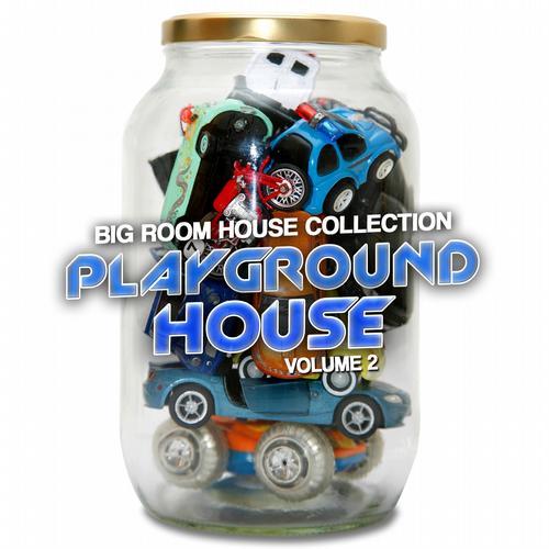 Album Art - Playground House, Vol. 2 (Big Room House Collection)