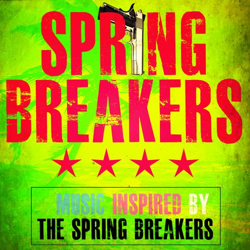 Album Art - Spring Breakers - (Music Inspired by Spring Breakers)