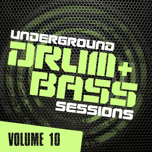 Album Art - Underground Drum & Bass Sessions Vol. 10