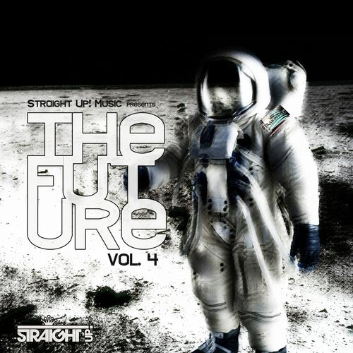 Album Art - Straight Up! Presents The Future Vol. 4