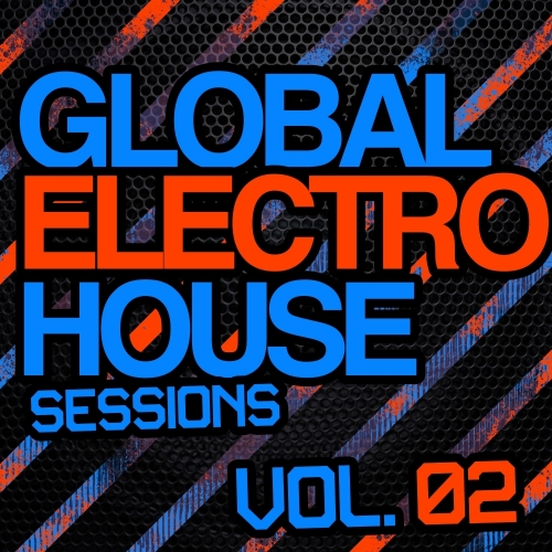 Album Art - Global Electro House Sessions Vol. 2