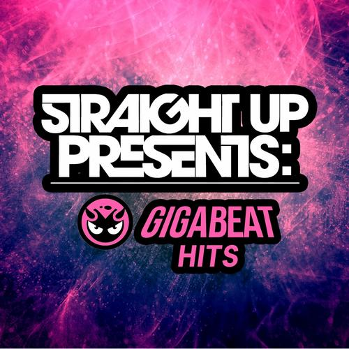 Album Art - Straight Up! Presents: Gigabeat Hits