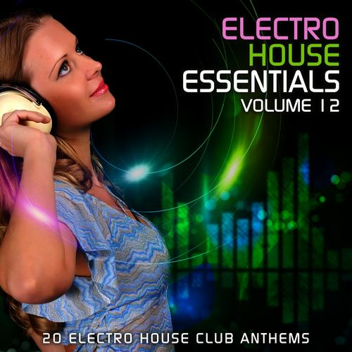 Album Art - Electro House Essentials Volume 12