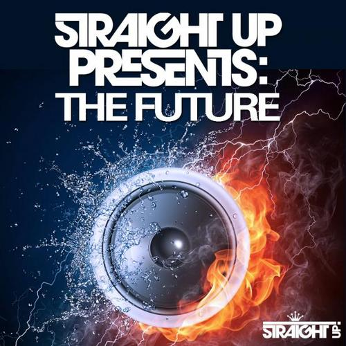 Album Art - Straight Up! Presents: The Future