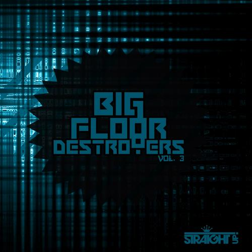 Album Art - Big Floor Destroyers Vol. 3