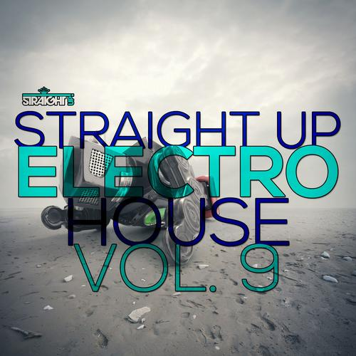 Album Art - Straight Up Electro House! Vol. 9