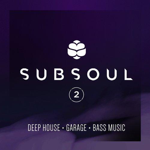 SubSoul, Vol. 2: Deep House, Garage & Bass Music Album Art