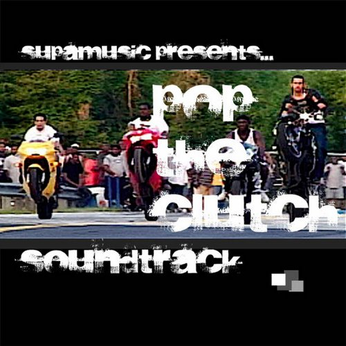 Album Art - Pop The Clutch Soundtrack