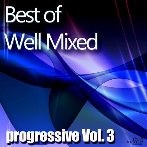 Album Art - Best of Well Mixed: Progressive Vol. 3