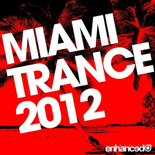 Album Art - Enhanced Miami Trance 2012
