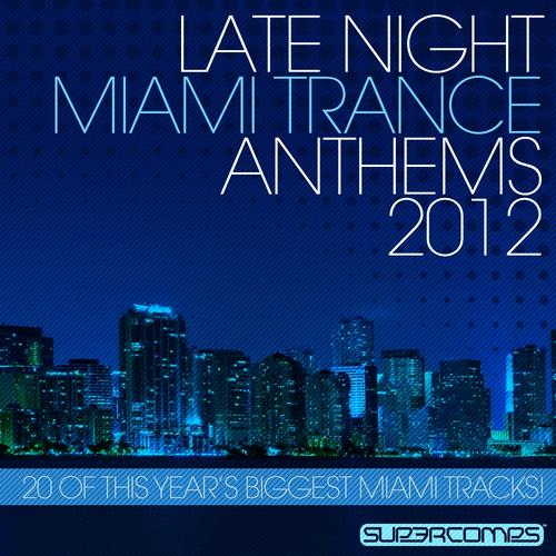 Album Art - Late Night Miami Trance Anthems 2012