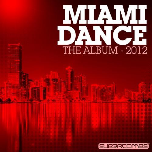 Album Art - Miami Dance - The Album 2012