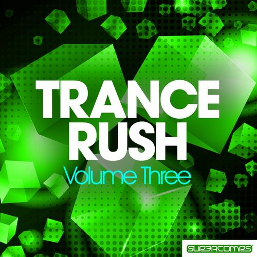 Album Art - Trance Rush - Volume Three