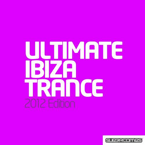 Album Art - Ultimate Ibiza Trance 2012