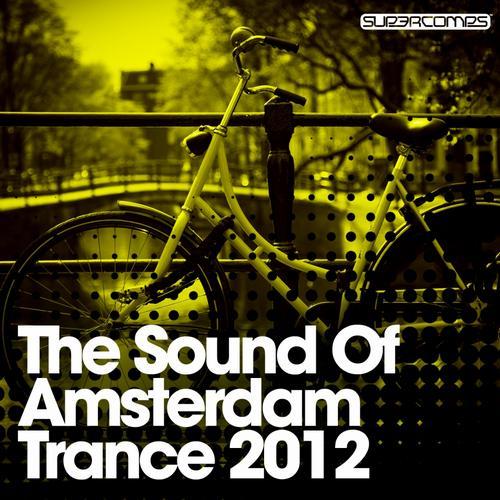 Album Art - The Sound Of Amsterdam Trance 2012