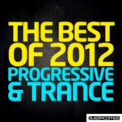 Album Art - The Best Of 2012 - Progressive & Trance