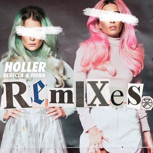 Album Art - Holler - Remixes
