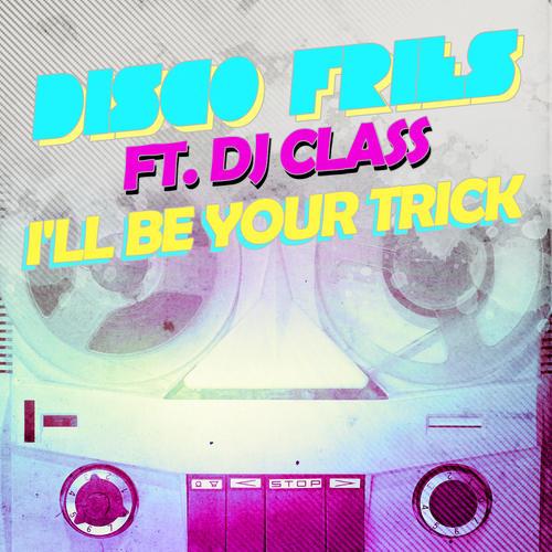 Album Art - I'll Be Your Trick