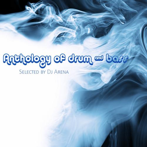 Album Art - Anthology Of Drum And Bass - Selected By Dj Arena