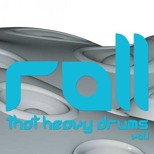 Album Art - Roll That Heavy Drums: Volume 1