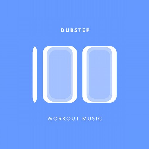 Album Art - 100 Dubstep Workout Music