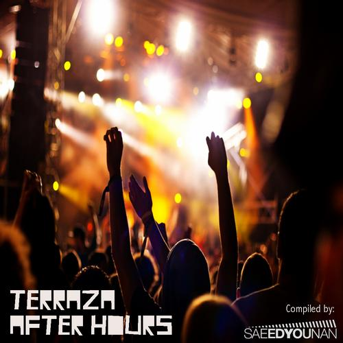 Album Art - Terraza After Hours (Mixed/Unmixed) by Saeed Younan