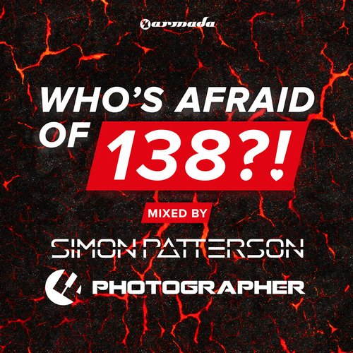 Album Art - Who's Afraid Of 138?! - Mixed by Simon Patterson & Photographer