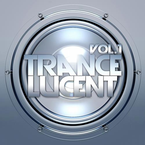 Album Art - Trance Lucent, Vol.1 (The Ultimate Top Trance Anthems)