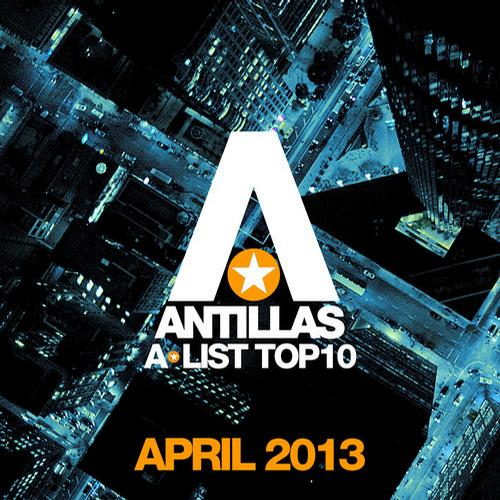 Album Art - Antillas A-List Top 10 - April 2013 - Bonus Track Version