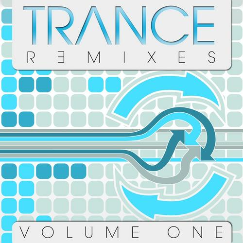 Album Art - Trance Remixes - Volume One