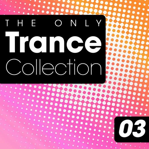 Album Art - The Only Trance Collection 03