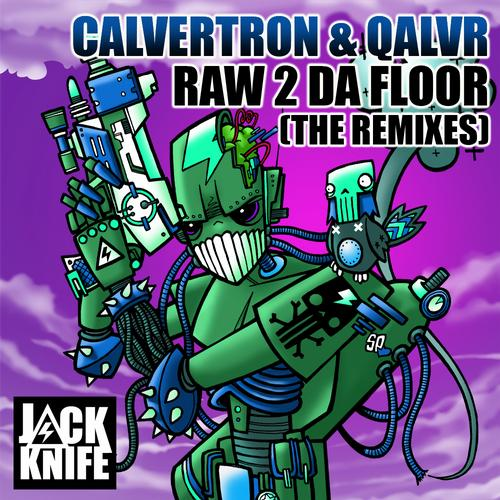 Album Art - Raw 2 Da Floor (The Remixes)