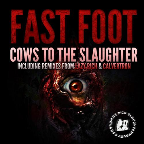 Album Art - Cows To The Slaughter (Remixes)