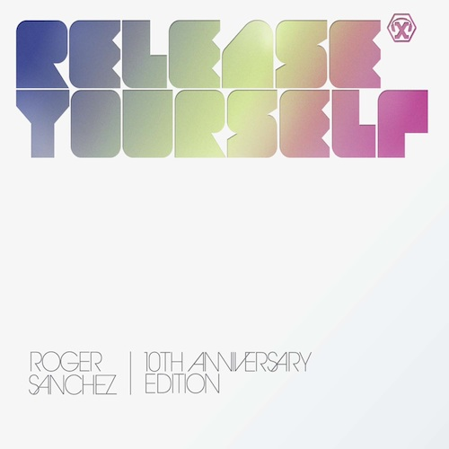 Album Art - Roger Sanchez Presents Release Yourself Volume 10