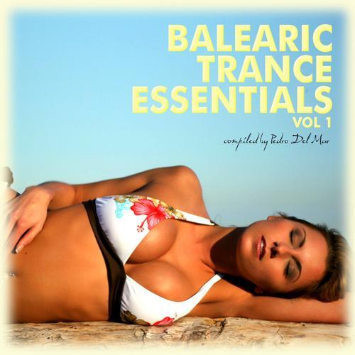 Album Art - Balearic Trance Essentials Volume 1 (Compiled By Pedro Del Mar)