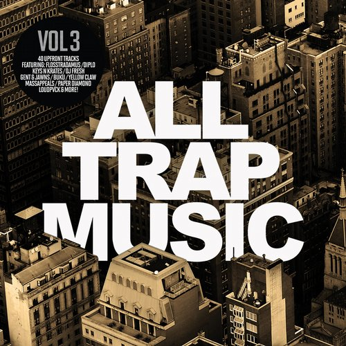 Album Art - All Trap Music, Vol. 3