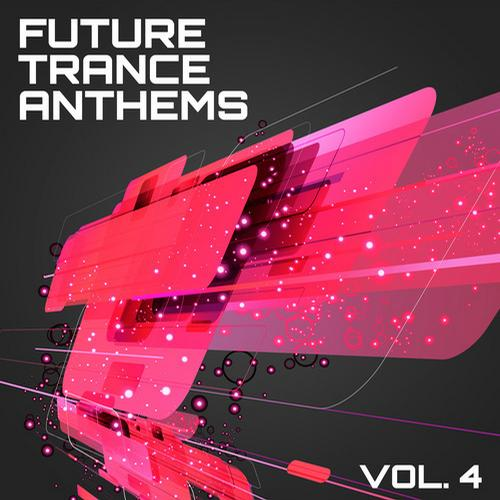 Album Art - Future Trance Anthems, Vol. 4