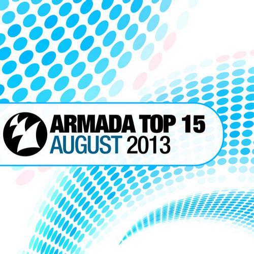 Album Art - Armada Top 15 - August 2013