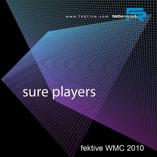 Album Art - Fektive WMC 2010 - Sure Players
