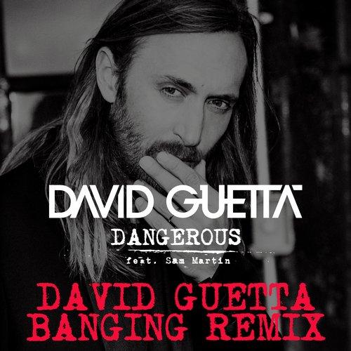 Album Art - Dangerous (David Guetta Banging Remix)