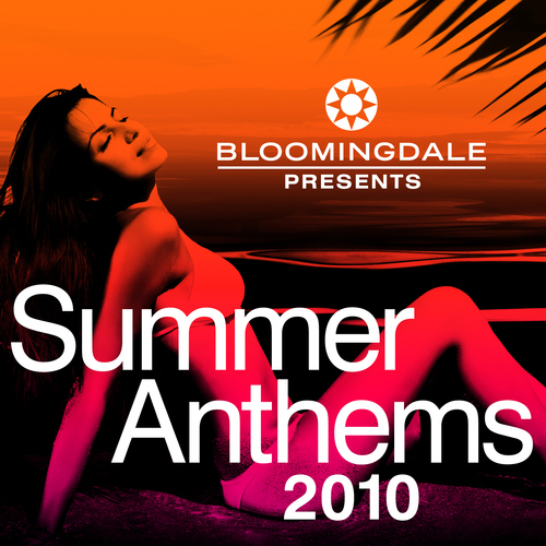Album Art - Bloomingdale Presents Summer Anthems 2010